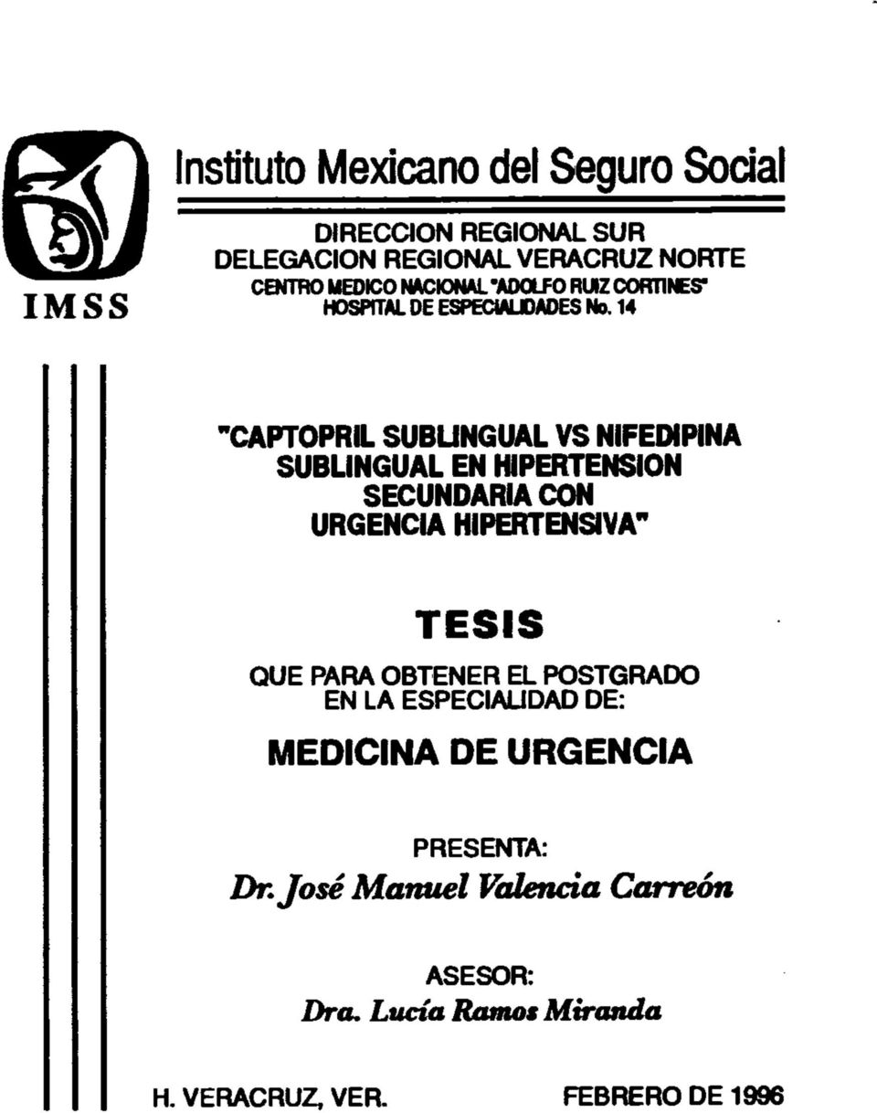 "14 ""CAPTOPRIL SUBUNGUAL VS NIFEDIPINA SUBLINGUAL EN HIPERTENSION SECUNDARIA CON URGENCIA HIPERTENSIYA"" TESIS QUE"