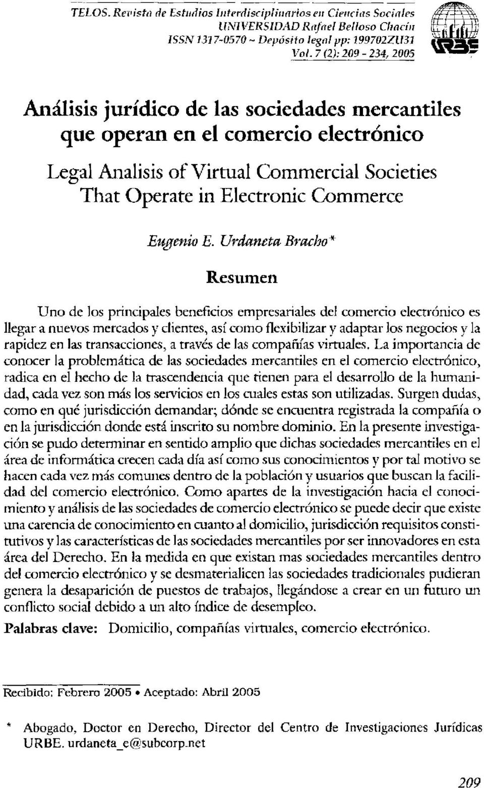 las sociedades mercantiles que operan en el comercio electrónico Legal Analisis ofvirtual Cornll1ercial Societies That Operate in Electronic Commerce Eugenio E.