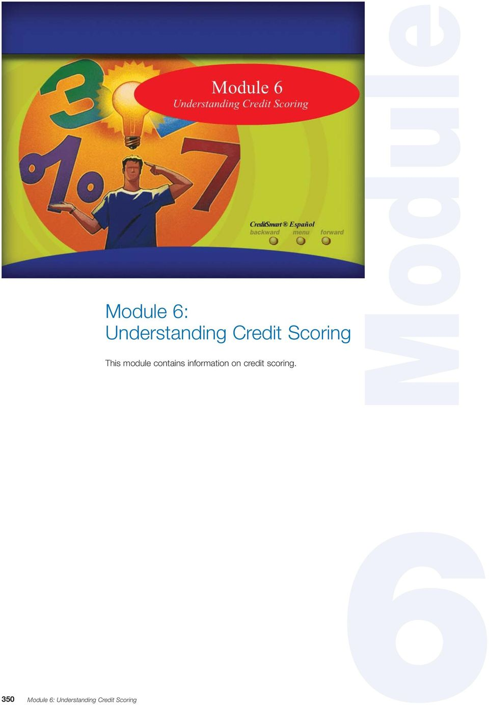 information on credit scoring.