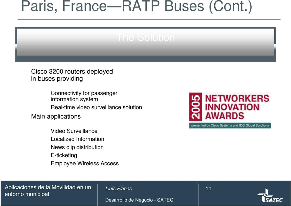 for passenger information system Real-time video surveillance solution