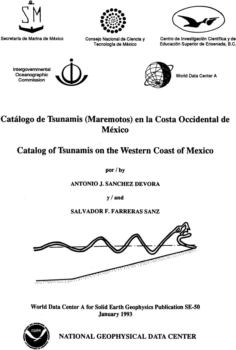 ntergovernmental Oceanographic Commission World Data Center A Catalog0 de Tsunamis (Maremotos) en la Costa Occidental de M6xico