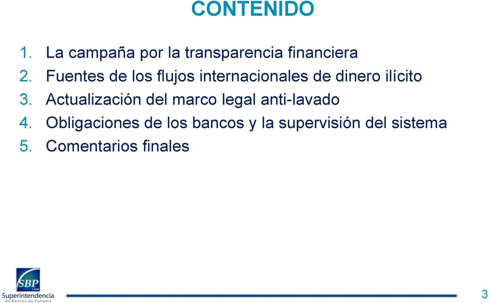 Actualización del marco legal anti-lavado 4.