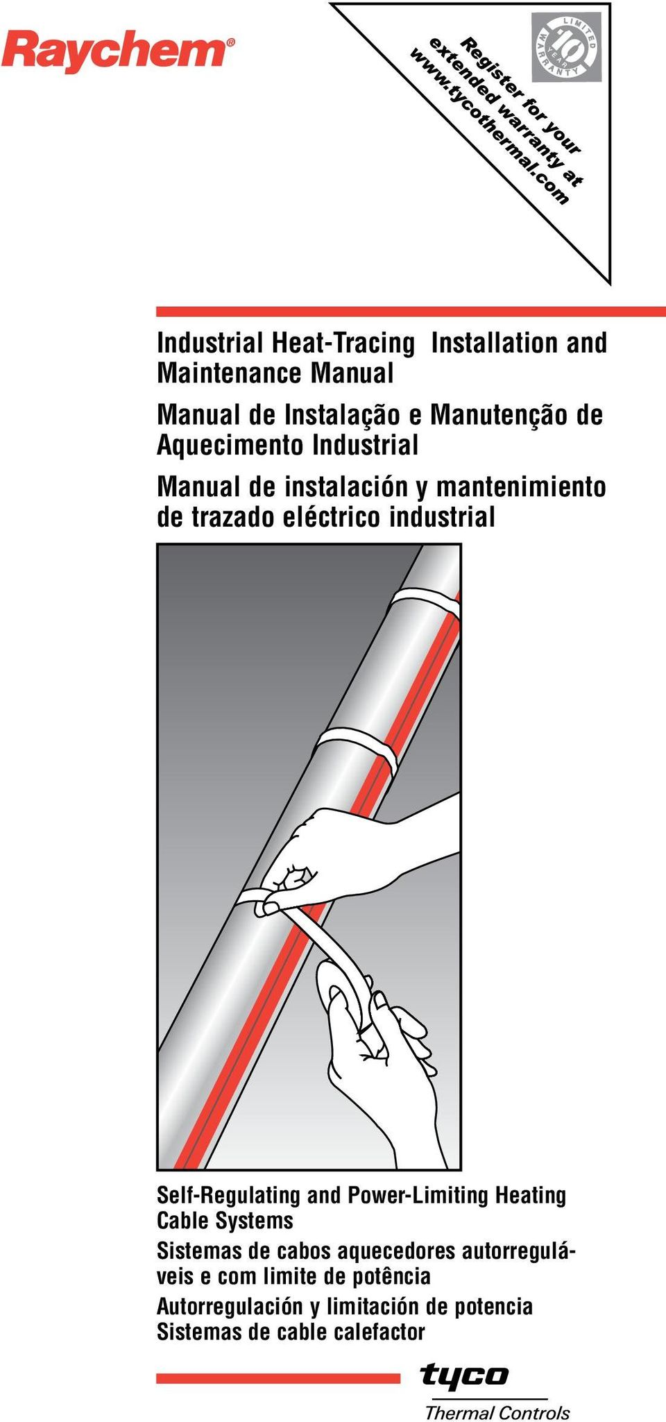 Self-Regulating and Power-Limiting Heating Cable Systems Sistemas de cabos aquecedores