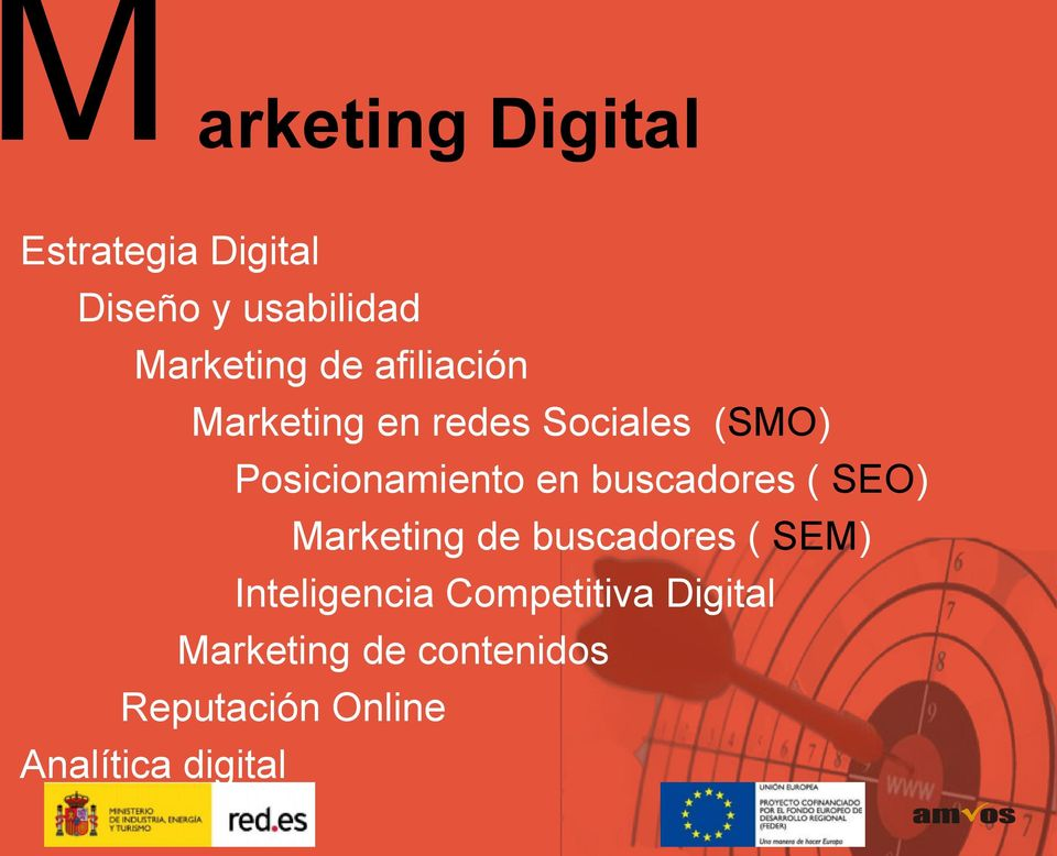buscadores ( SEO) Marketing de buscadores ( SEM) Inteligencia