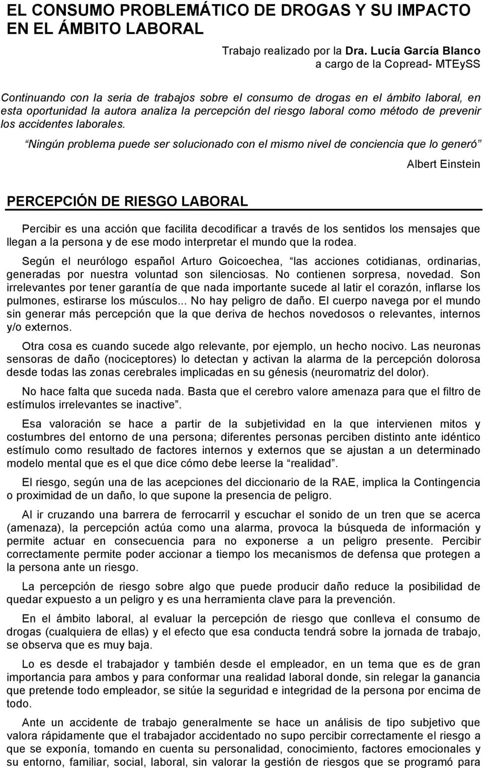 laboral como método de prevenir los accidentes laborales.