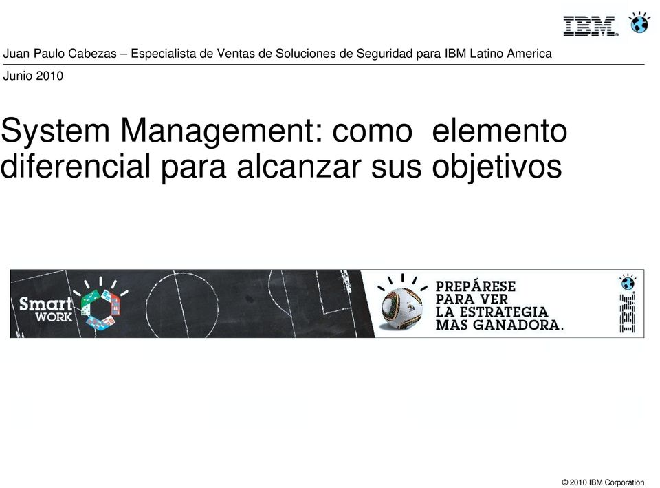 America Junio 2010 System Management: como