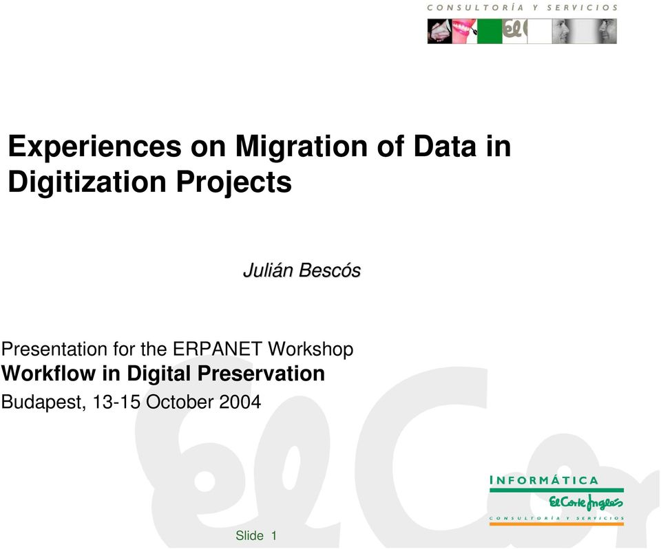 Presentation for the ERPANET Workshop