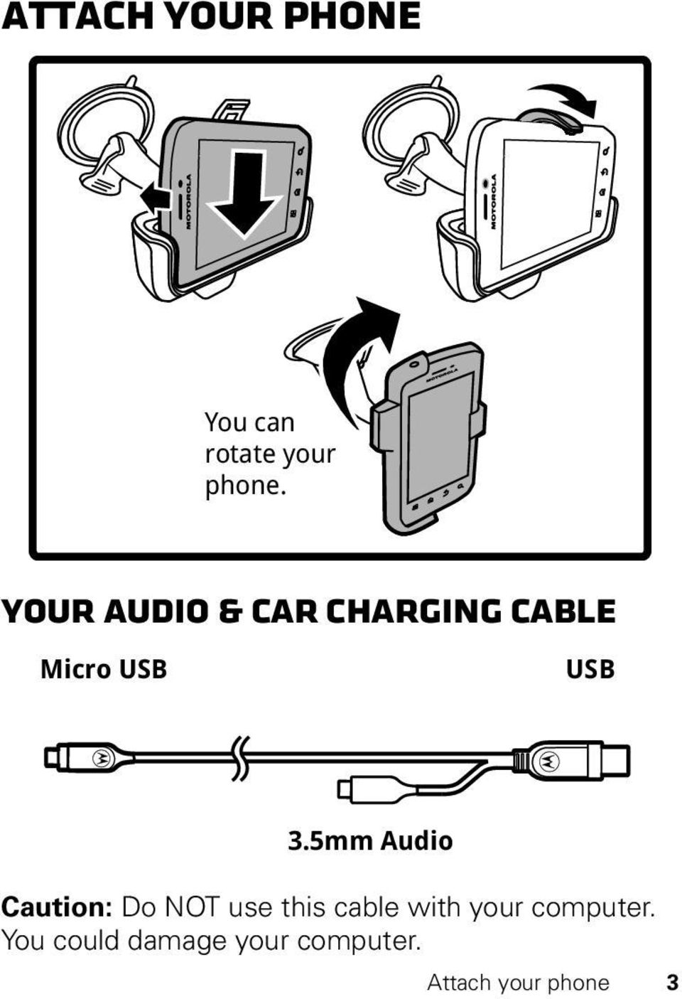 5mm Audio Caution: Do NOT use this cable with your