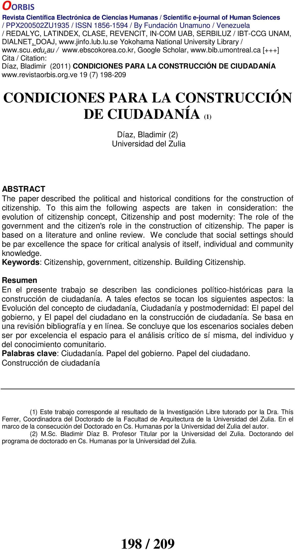 construction of citizenship. The paper is based on a literature and online review.