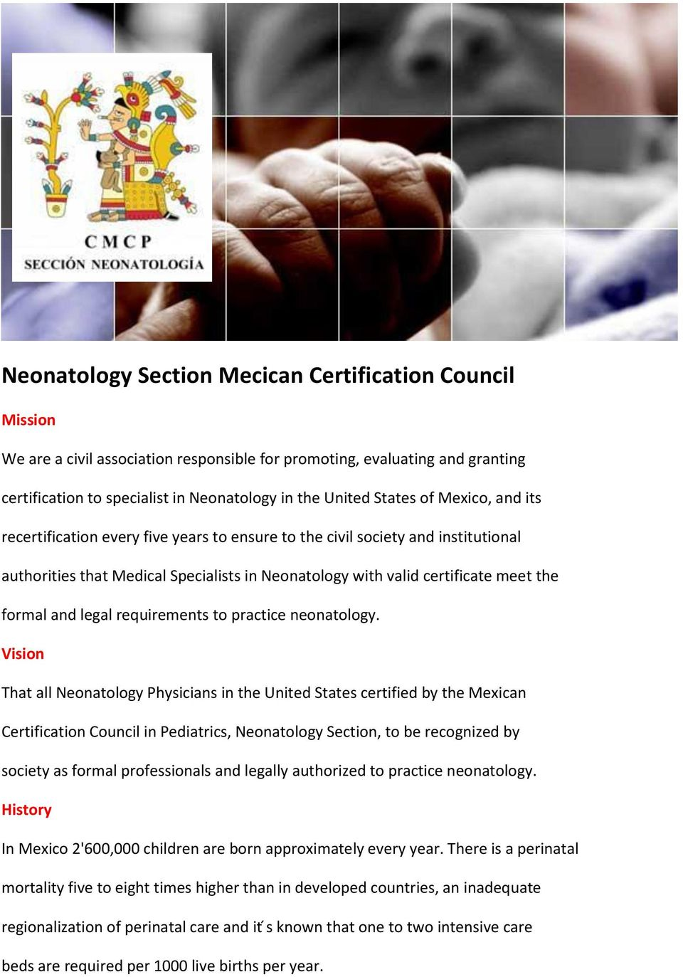legal requirements to practice neonatology.