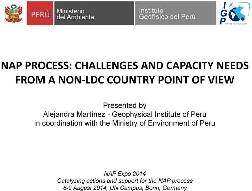 coordination with the Ministry of Environment of Peru NAP Expo 2014