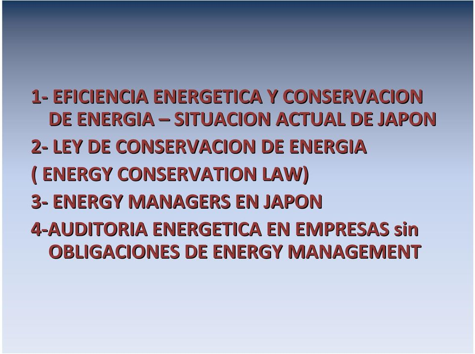 ( ENERGY CONSERVATION LAW) 3- ENERGY MANAGERS EN JAPON