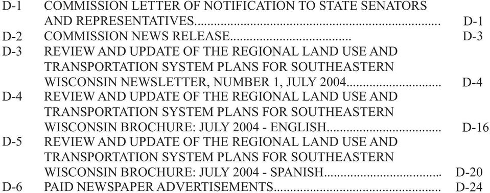 .. REVIEW AND UPDATE OF THE REGIONAL LAND UE AND TRANPORTATION YTE PLAN FOR OUTHEATERN WICONIN BROCHURE: JULY 2004 - ENGLIH.