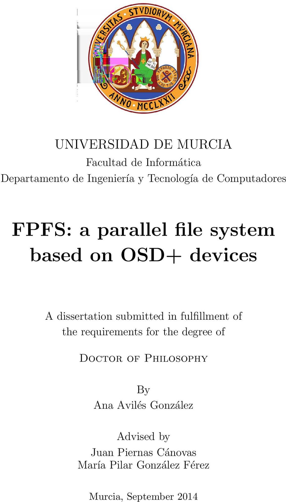 in fulfillment of the requirements for the degree of Doctor of Philosophy By Ana Avilés