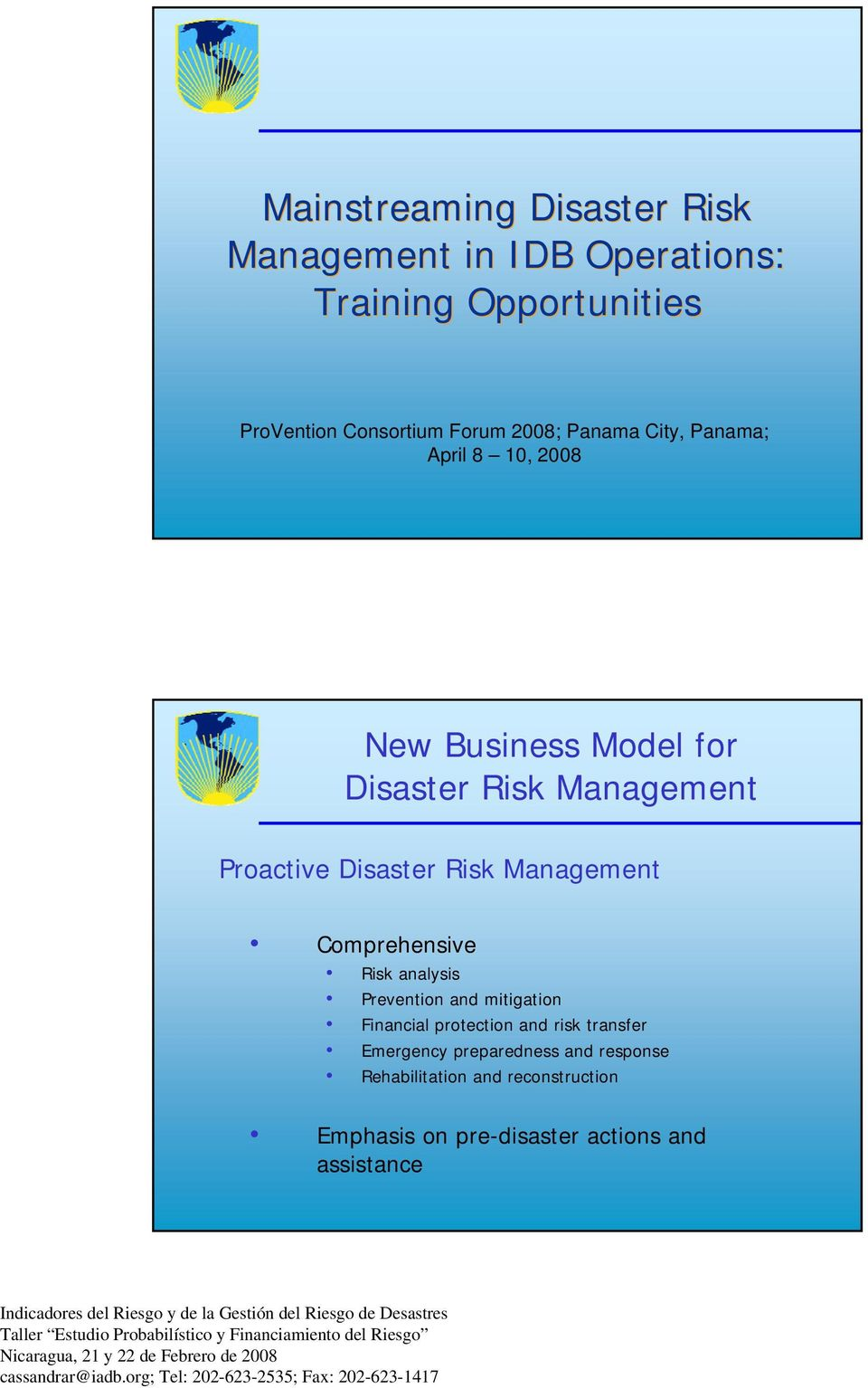 Risk Management Comprehensive Risk analysis Prevention and mitigation Financial protection and risk transfer