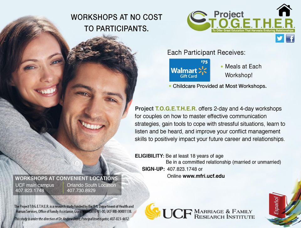offers 2-day and 4-day workshops for couples on how to master effective communication strategies, gain tools to cope with