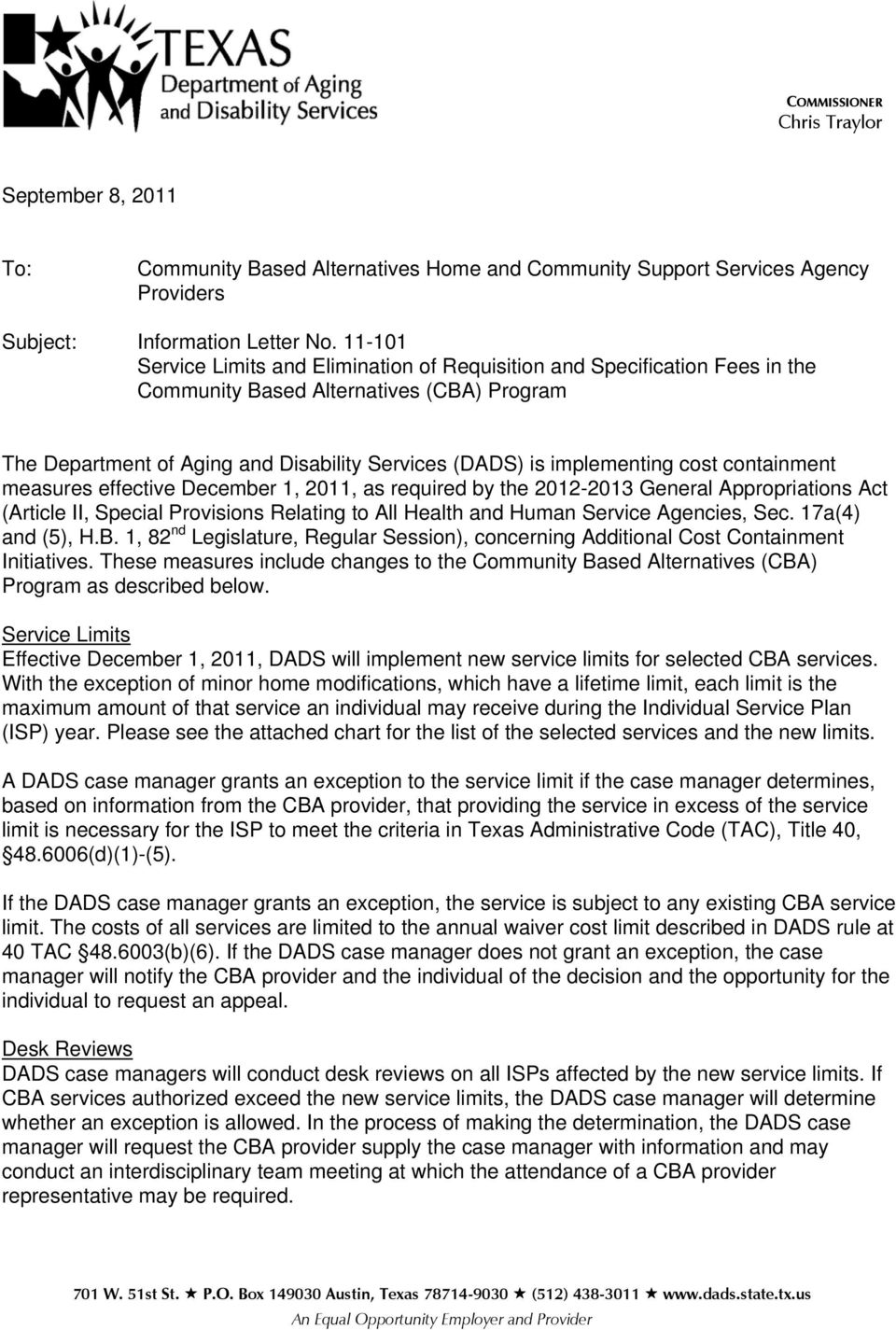 cost containment measures effective December 1, 2011, as required by the 2012-2013 General Appropriations Act (Article II, Special Provisions Relating to All Health and Human Service Agencies, Sec.