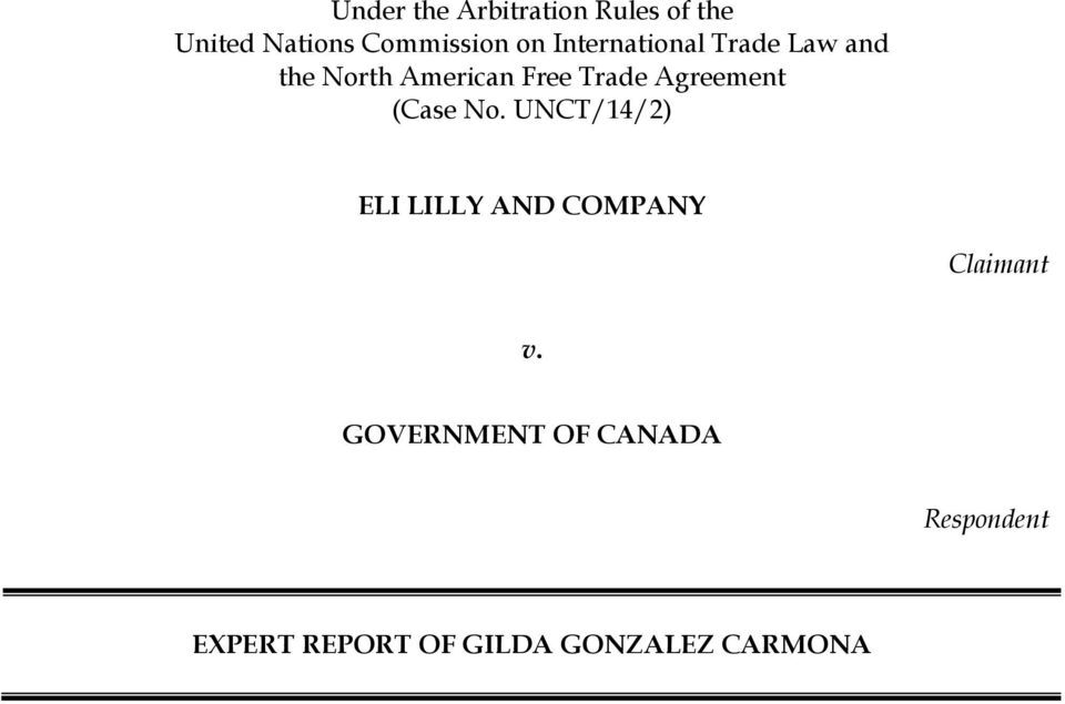 Agreement (Case No. UNCT/14/2) ELI LILLY AND COMPANY Claimant v.