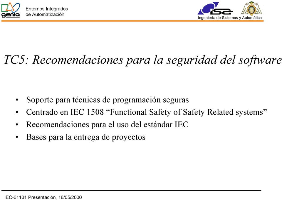 Functional Safety of Safety Related systems Recomendaciones