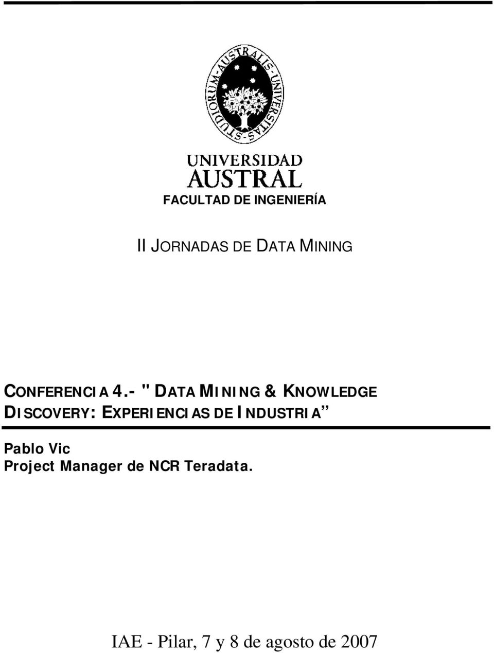 "- "" DATA MINING & KNOWLEDGE DISCOVERY:"