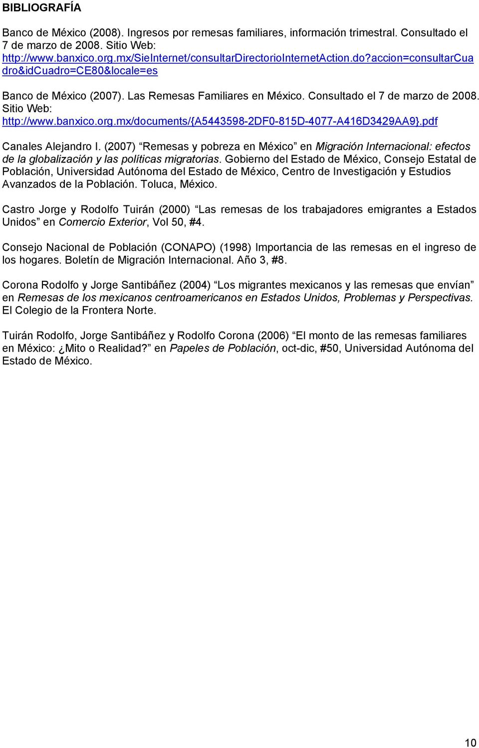 Sitio Web: http://www.banxico.org.mx/documents/{a5443598-2df0-815d-4077-a416d3429aa9}.pdf Canales Alejandro I.