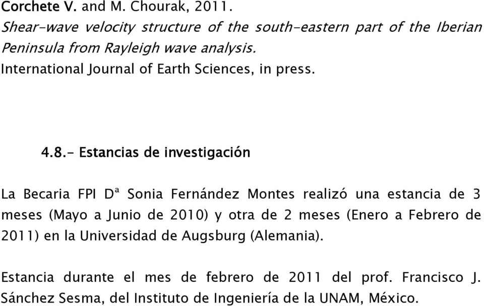 International Journal of Earth Sciences, in press. 4.8.