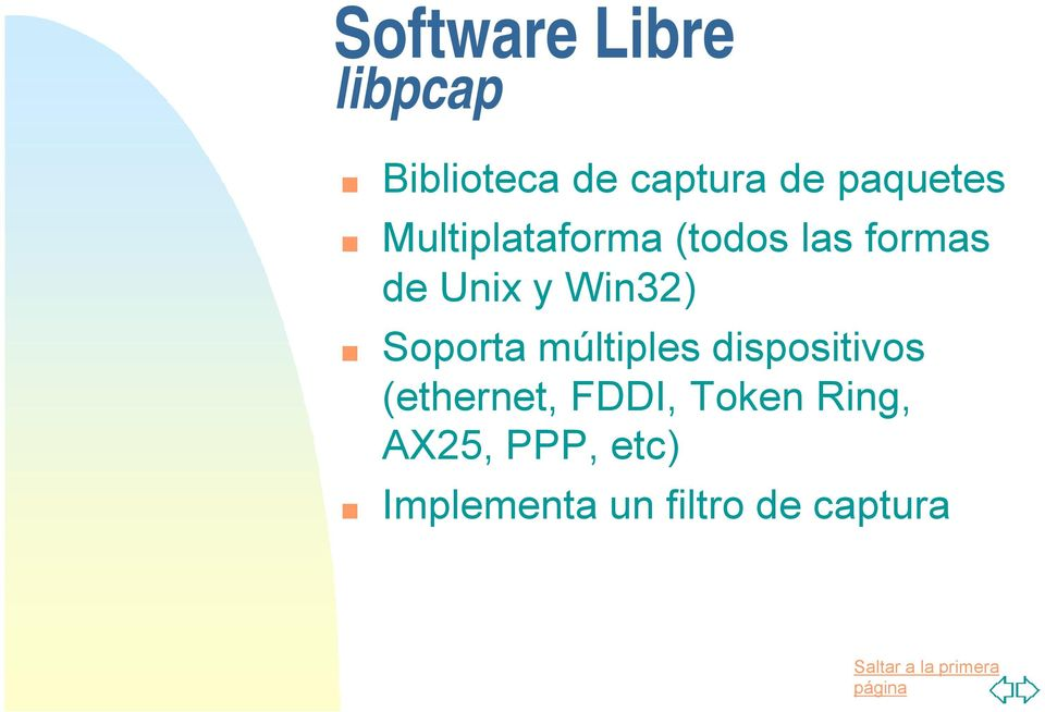 Win32) Soporta múltiples dispositivos (ethernet,