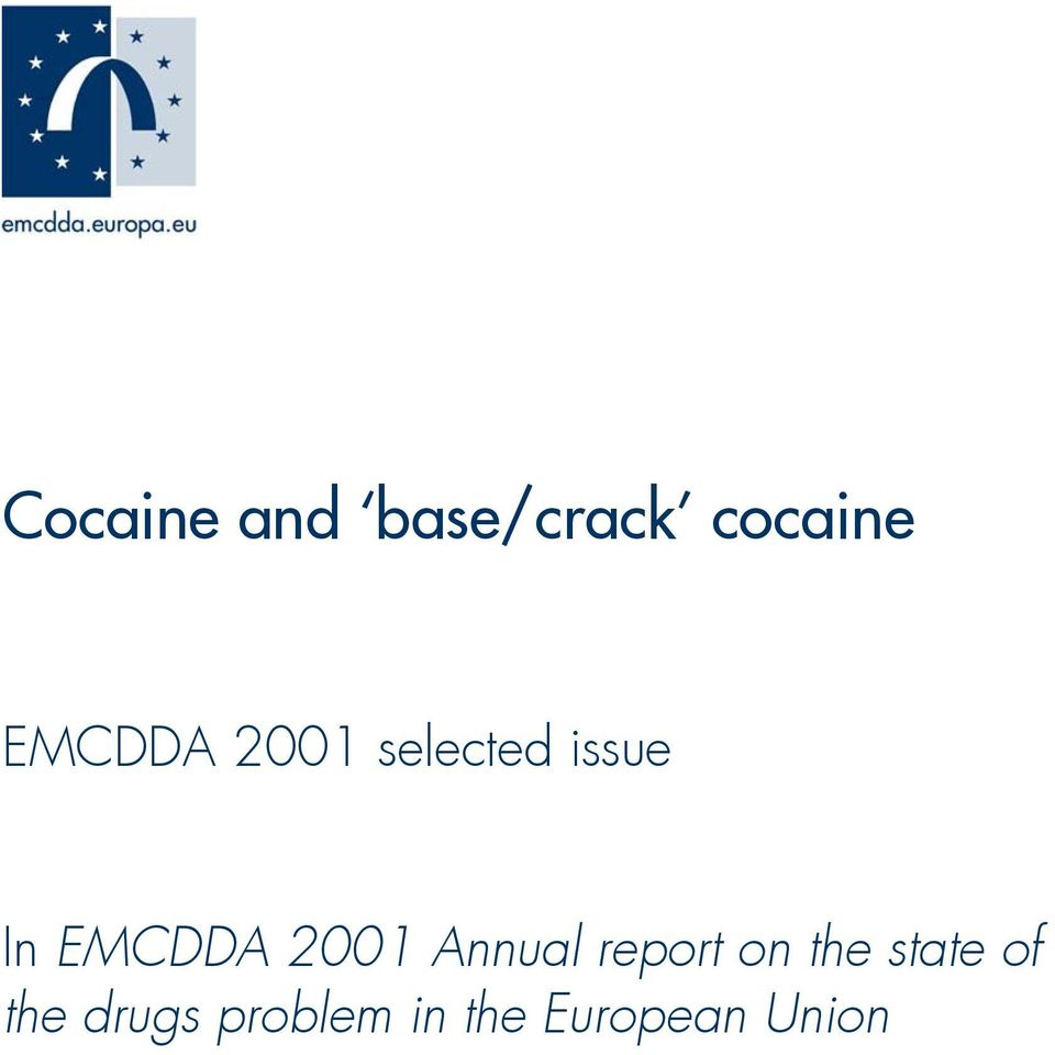 EMCDDA 2001 Annual report on the