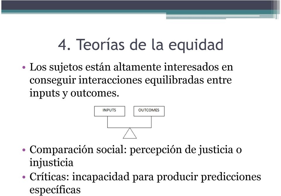 inputs y outcomes.
