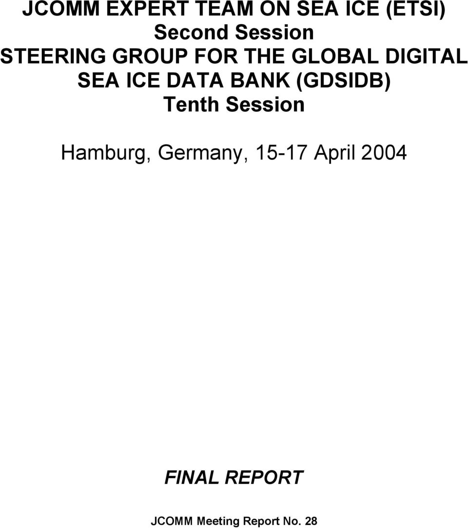 BANK (GDSIDB) Tenth Session Hamburg, Germany, 15-17
