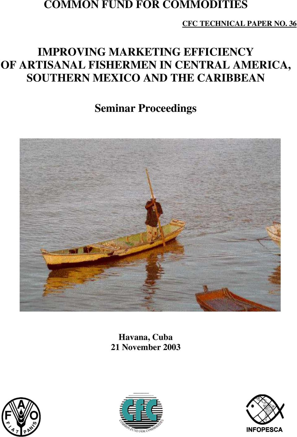 FISHERMEN IN CENTRAL AMERICA, SOUTHERN MEXICO AND
