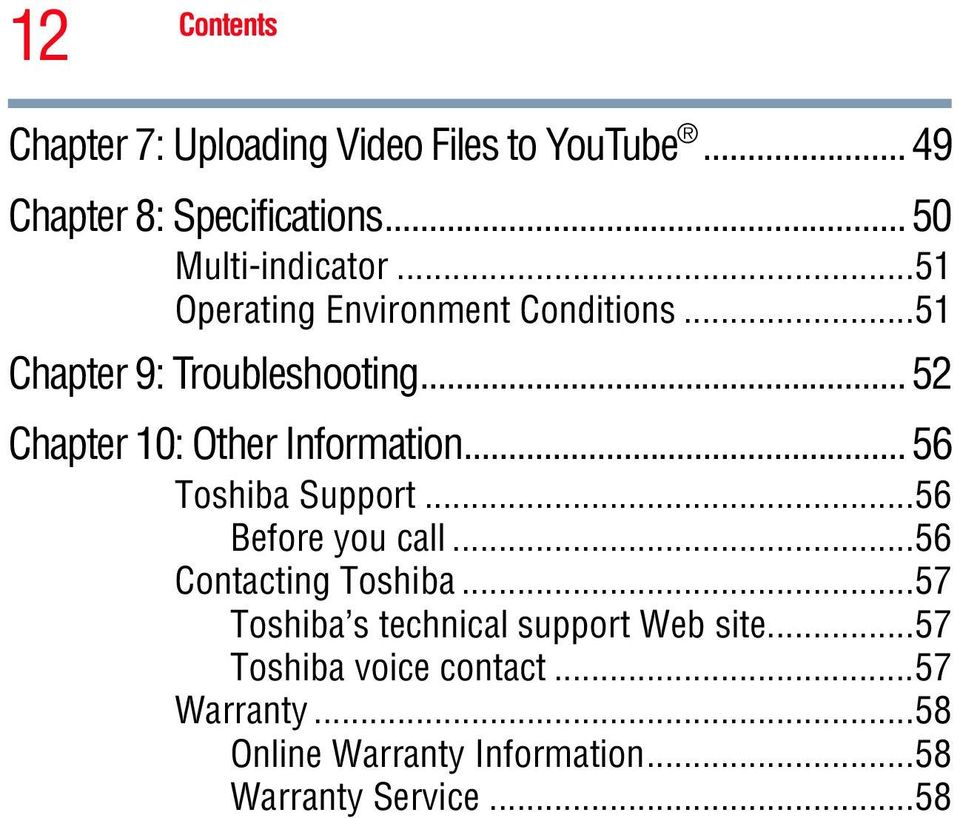 .. 52 Chapter 10: Other Information... 56 Toshiba Support...56 Before you call...56 Contacting Toshiba.
