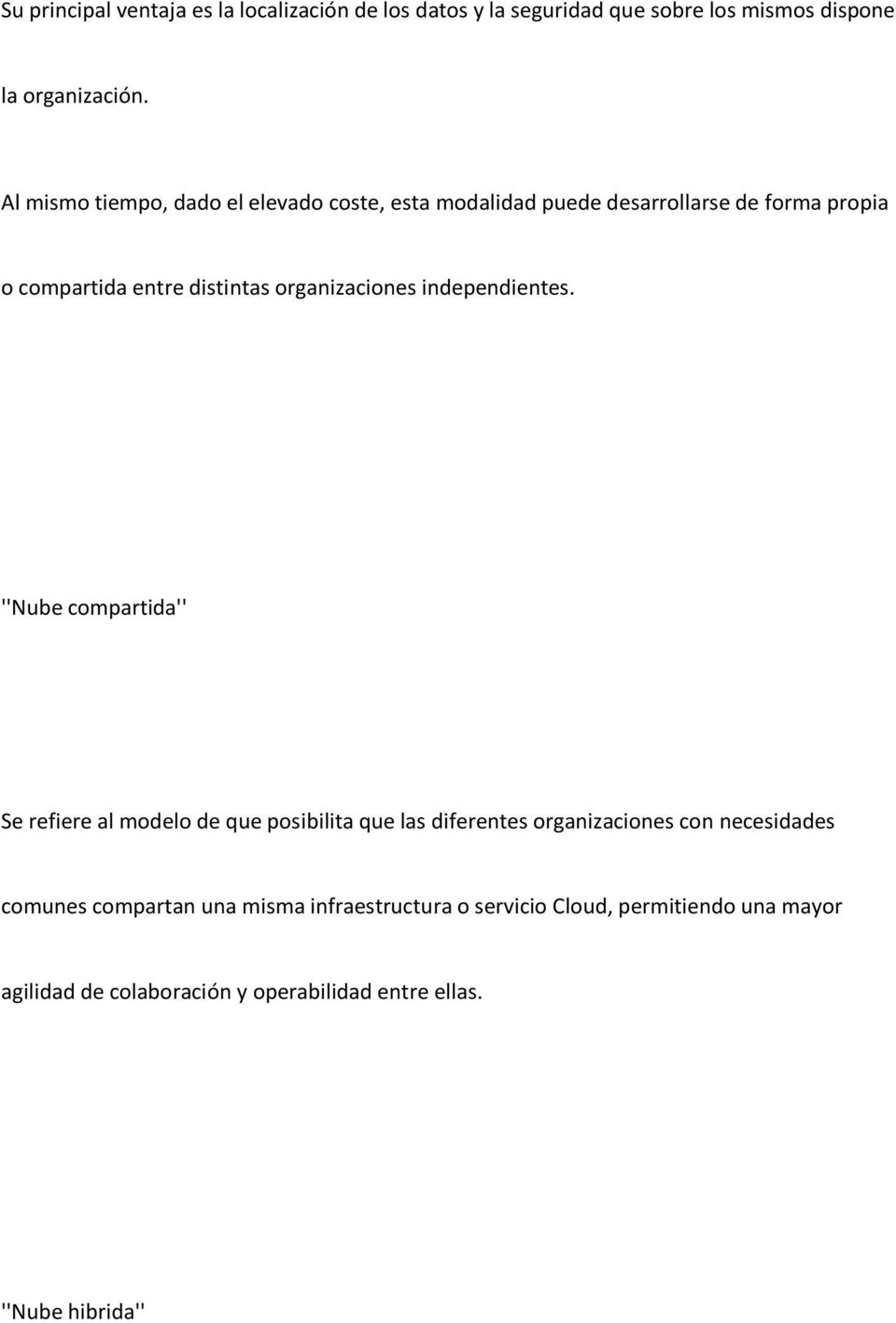organizaciones independientes.