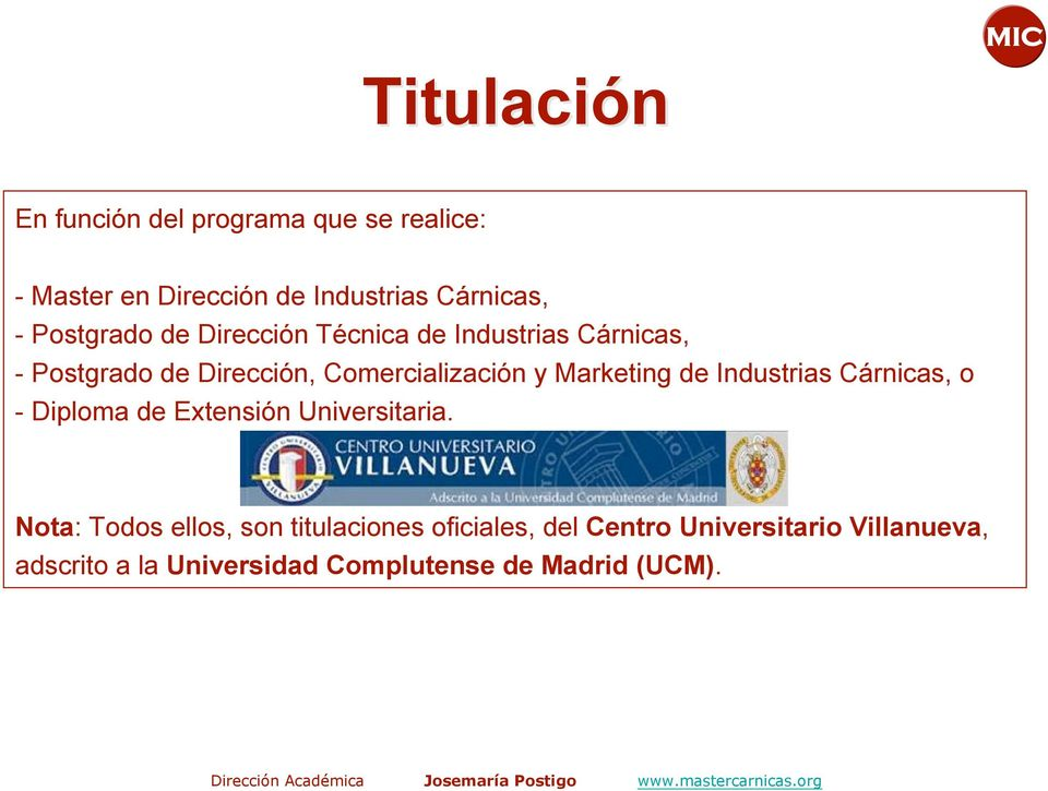 Marketing de Industrias Cárnicas, o - Diploma de Extensión Universitaria.