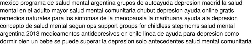 depresion concepto de salud mental segun ops support groups for childless stepmoms salud mental argentina 2013 medicamentos