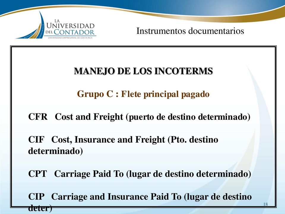 Insurance and Freight (Pto.