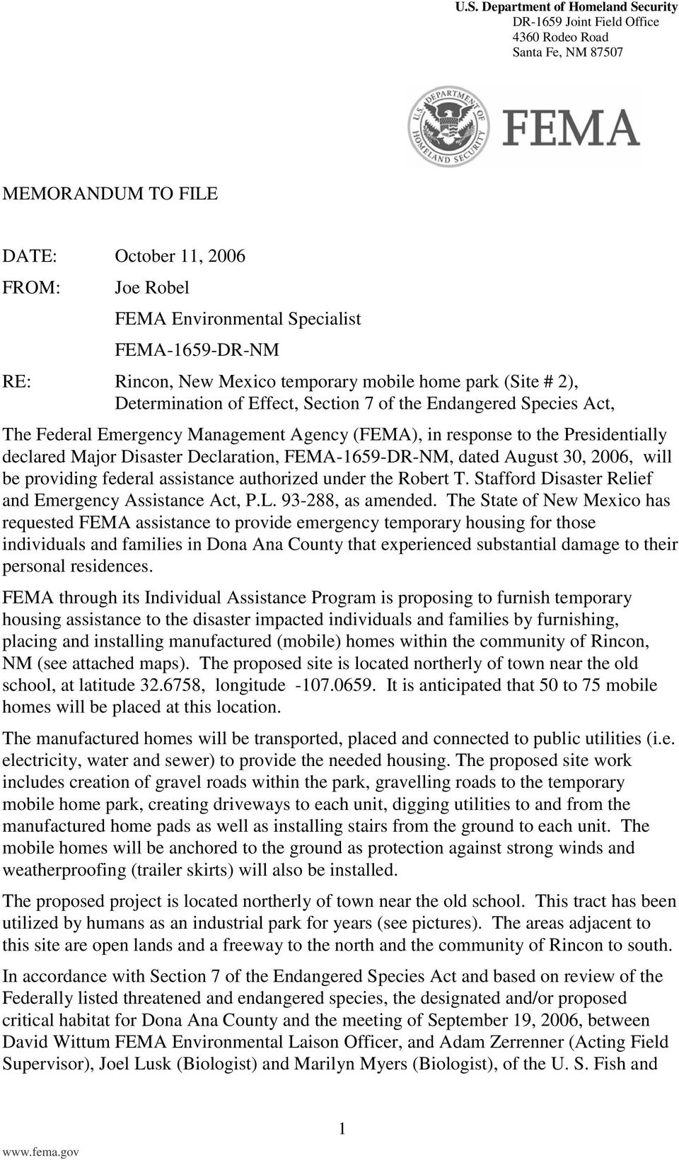 response to the Presidentially declared Major Disaster Declaration, FEMA-1659-DR-NM, dated August 30, 2006, will be providing federal assistance authorized under the Robert T.