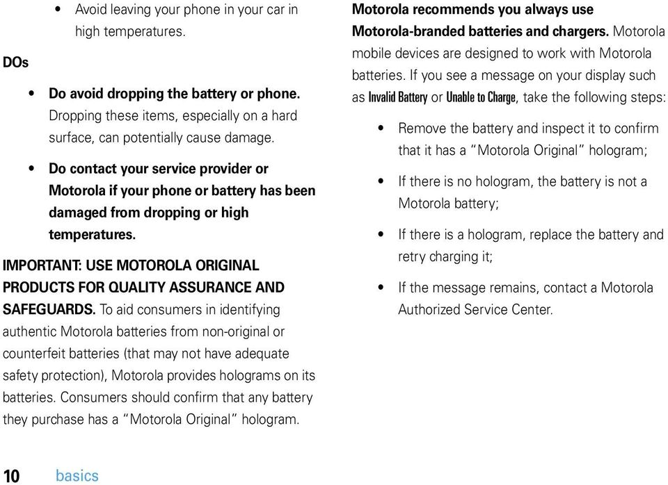 IMPORTANT: USE MOTOROLA ORIGINAL PRODUCTS FOR QUALITY ASSURANCE AND SAFEGUARDS.