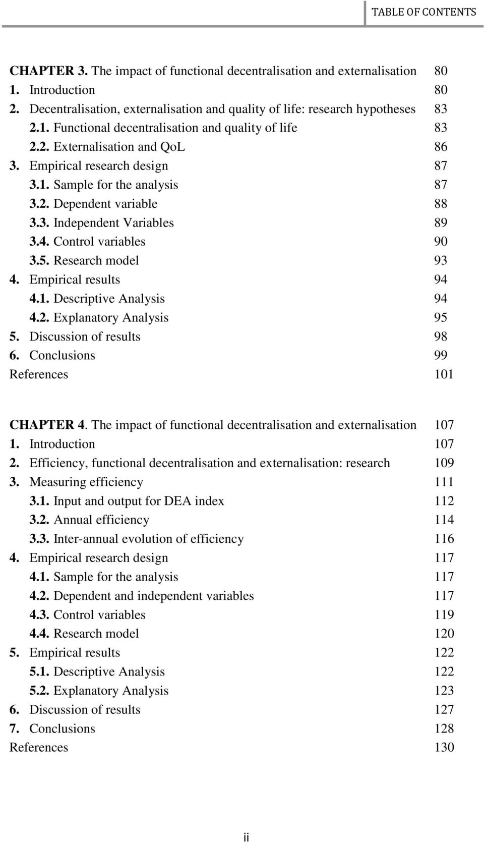 Research model 93 4. Empirical results 94 4.1. Descriptive Analysis 94 4.2. Explanatory Analysis 95 5. Discussion of results 98 6. Conclusions 99 References 101 CHAPTER 4.