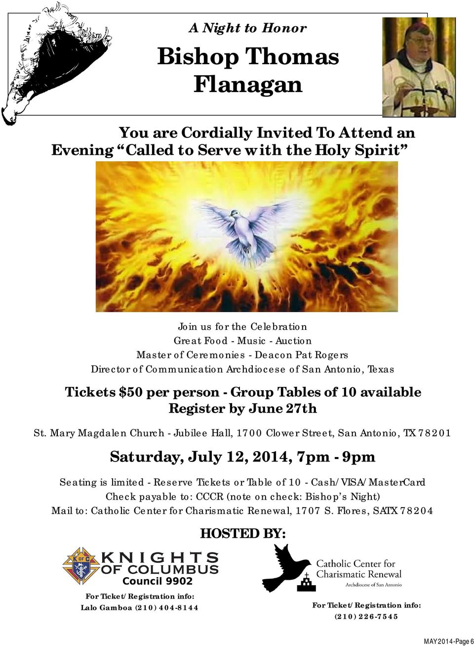 Mary Magdalen Church - Jubilee Hall, 1700 Clower Street, San Antonio, TX 78201 Saturday, July 12, 2014, 7pm - 9pm Seating is limited - Reserve Tickets or Table of 10 - Cash/VISA/MasterCard Check