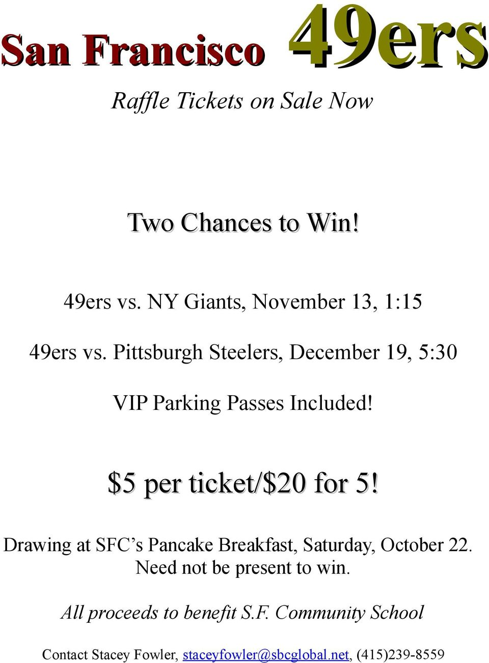 Pittsburgh Steelers, December 19, 5:30 VIP Parking Passes Included! $5 per ticket/$20 for 5!