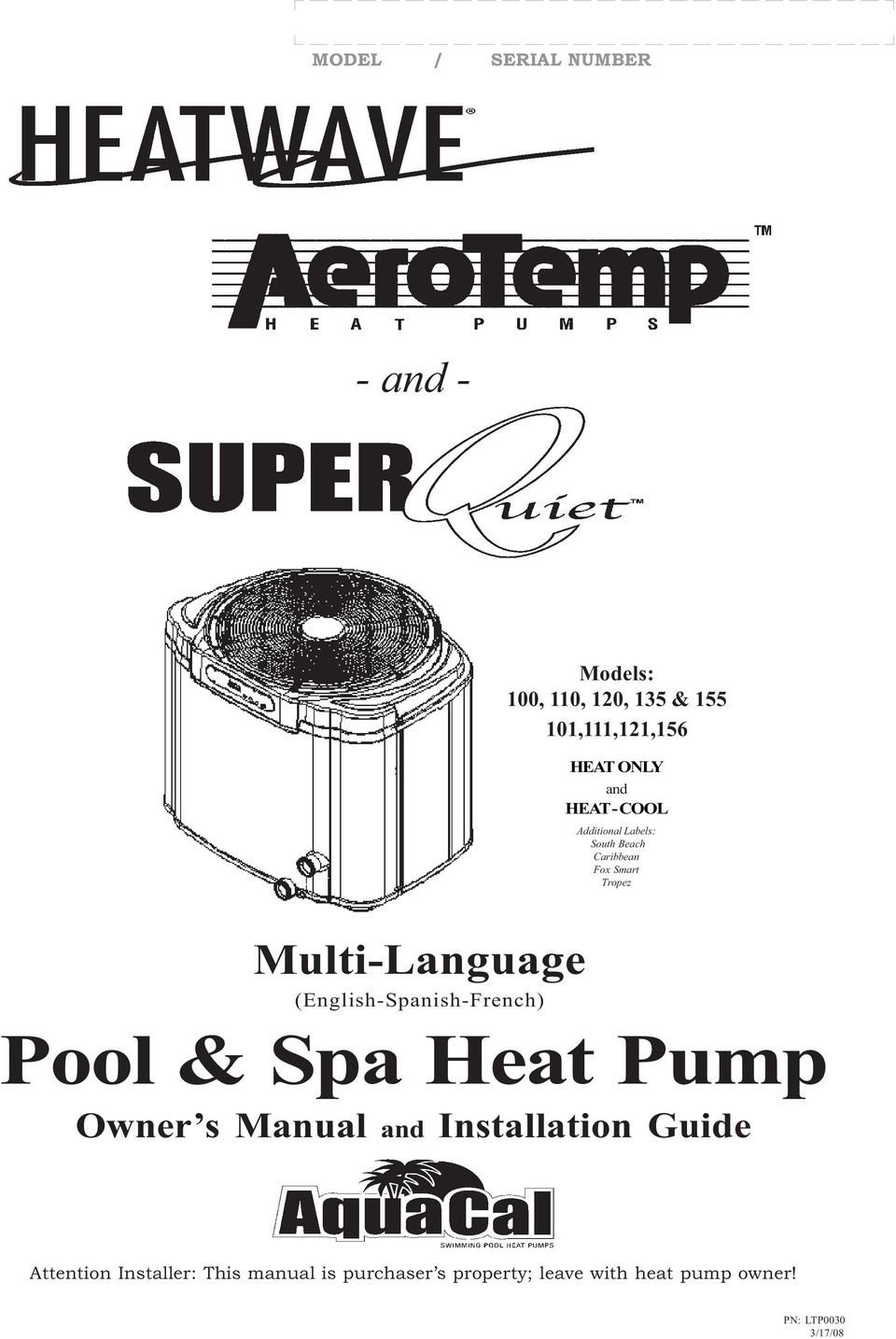 (English-Spanish-French) Pool & Spa Heat Pump Owner s Manual and Installation Guide