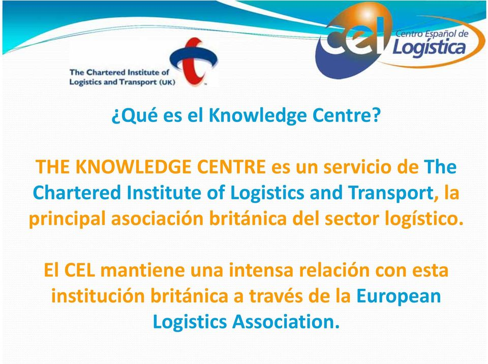Logistics and Transport, la principal asociación británica del sector
