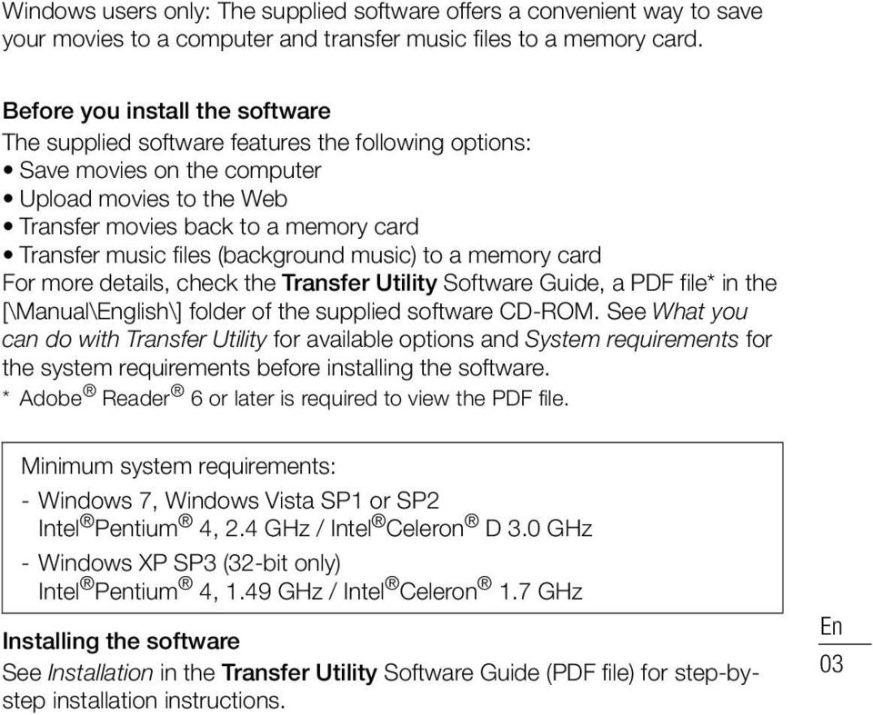 (background music) to a memory card For more details, check the Transfer Utility Software Guide, a PDF file* in the [\Manual\English\] folder of the supplied software CD-ROM.