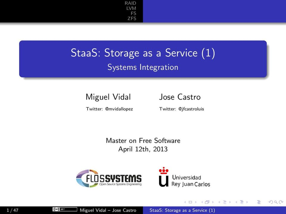 @jfcastroluis Master on Free Software April 12th, 2013 1