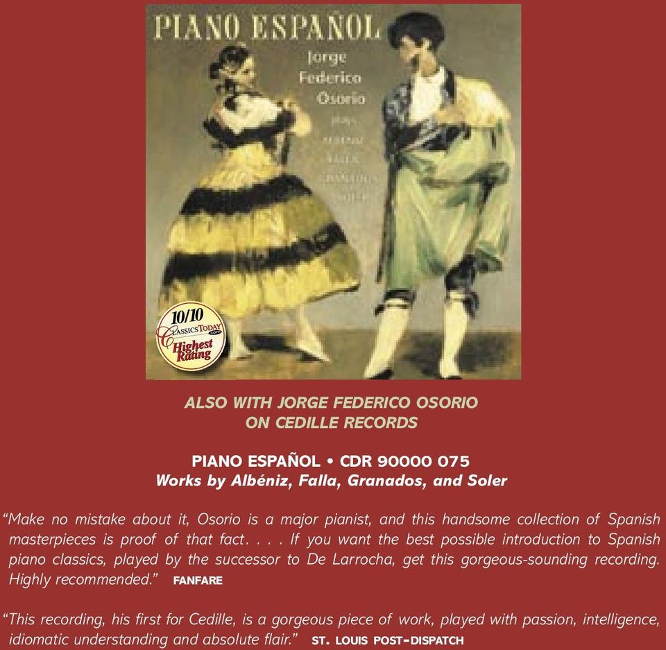 ... If you want the best possible introduction to Spanish piano classics, played by the successor to De Larrocha, get this gorgeous-sounding recording.