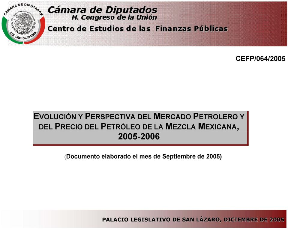 MEXICANA, 2005-2006 (Documento elaborado el mes de