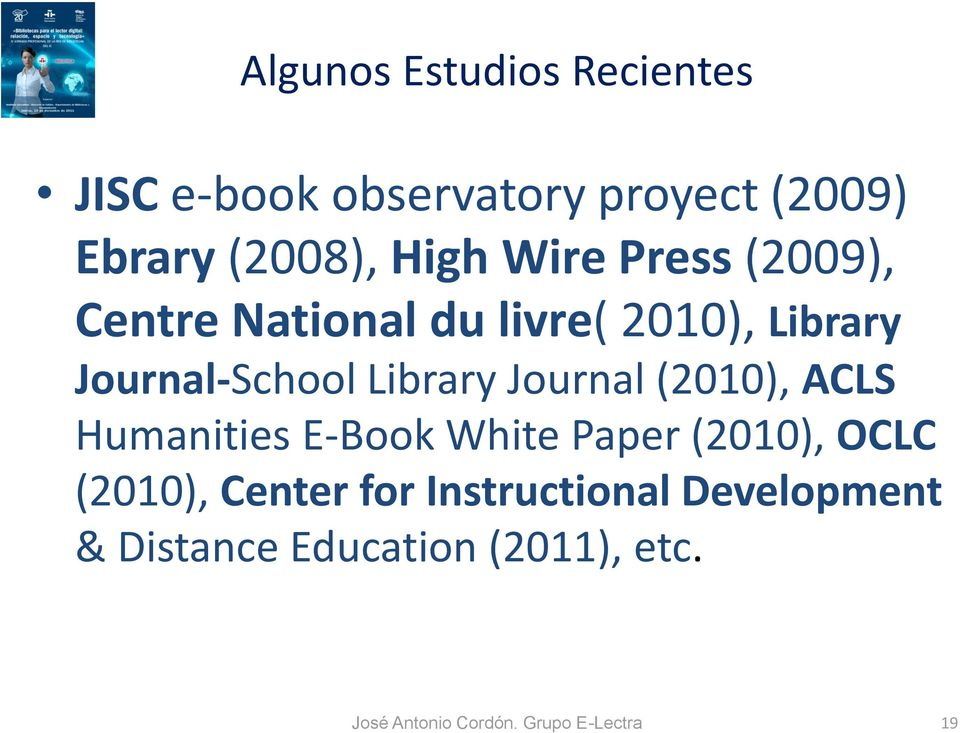 Journal (2010), ACLS Humanities E-Book White Paper (2010), OCLC (2010), Center for