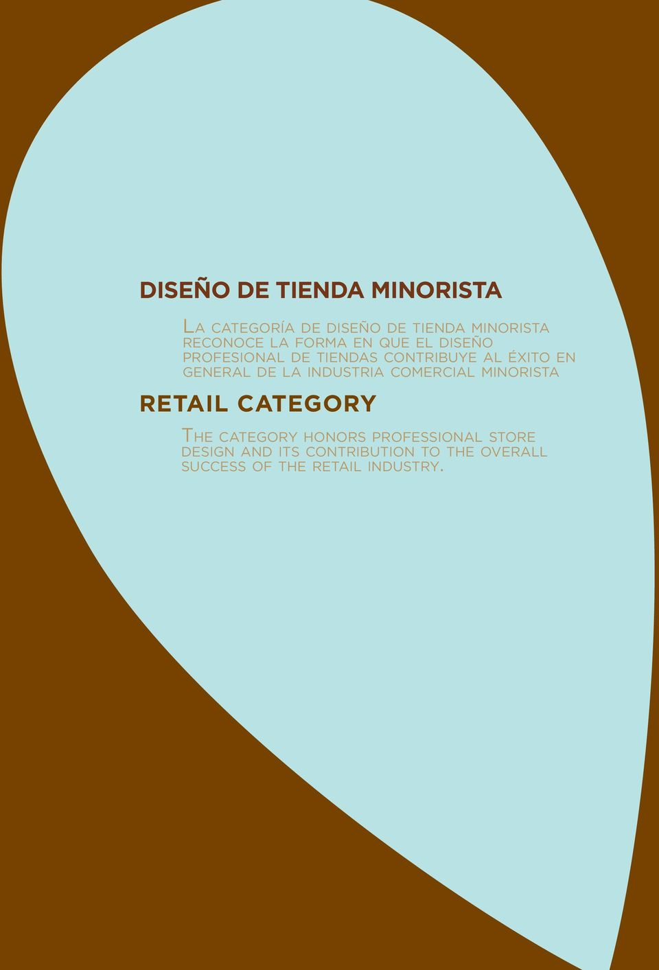 LA INDUSTRIA COMERCIAL MINORISTA RETAIL CATEGORY THE CATEGORY HONORS PROFESSIONAL