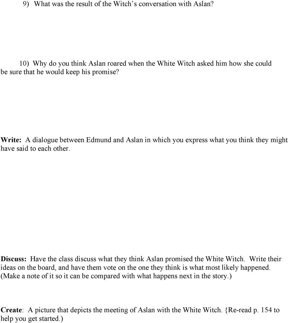 Write: A dialogue between Edmund and Aslan in which you express what you think they might have said to each other.
